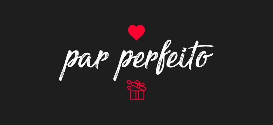 Par Perfeito <3